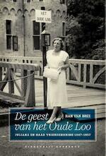 De geest van het Oude Loo - Han van Bree (ISBN 9789054294061)