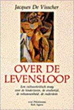 Over de levensloop - Jacques de Visscher (ISBN 9789028915404)