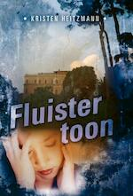 Fluistertoon - Kristen Heitzmann (ISBN 9789085201106)