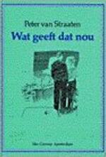 Wat geeft dat nou - Peter van Straaten (ISBN 9789060128626)