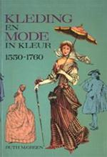 Kleding en mode in kleur 1550 - 1760