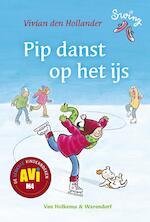 Pip danst op het ijs - Vivian den Hollander