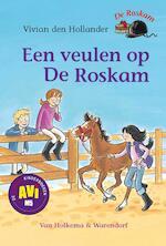 Een veulen op de Roskam - Vivian den Hollander (ISBN 9789000317554)