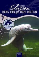 Dolfijnenkind / 9 Dans van de roze dolfijn - Patrick Lagrou (ISBN 9789044811124)