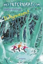 Wegwezen! - Marjon Hoffman (ISBN 9789021665665)