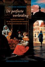 De perfecte verleiding - N. Veldhorst (ISBN 9789053566763)