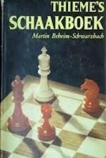 Thieme's schaakboek - Martin Beheim-Schwarzbach (ISBN 9789003917003)