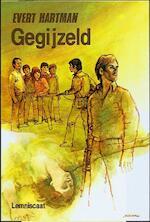 Gegijzeld - Evert Hartman (ISBN 9789060695487)