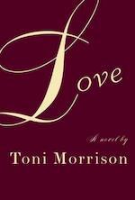 Love - Toni Morrison (ISBN 9780375409448)