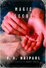 Magic Seeds - V.S. Naipaul (ISBN 9780375407369)