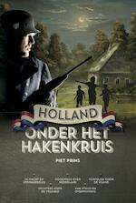 Holland onder het hakenkruis - Piet Prins (ISBN 9789055605453)