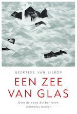 Een zee van glas - Geerteke van Lierop (ISBN 9789025906672)