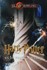 Harry Potter en de Halfbloed Prins - J.K. Rowling (ISBN 9789061697664)