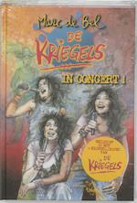 De Kriegels in concert ! + CD - Marc de Bel (ISBN 9789077060292)