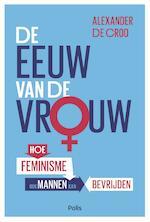De eeuw van de vrouw (e-book) - Alexander De Croo (ISBN 9789463103831)