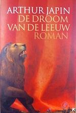 De droom van de leeuw - Arthur Japin (ISBN 9789029523349)
