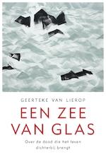 Een zee van glas - Geerteke van Lierop (ISBN 9789025906832)