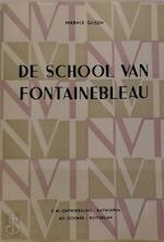 De school van Fontainebleau - Marnix Gijsen