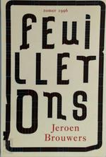 Feuilletons - Proefnummer - Jeroen Brouwers (ISBN 9789025409197)