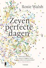 Zeven perfecte dagen - Rosie Walsh (ISBN 9789022587690)