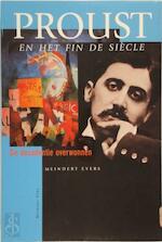 Proust en het fin de siecle - Meindert Evers (ISBN 9789060119778)