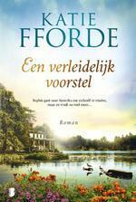 Een verleidelijk voorstel - Katie Fforde (ISBN 9789022580332)