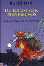 De fantastische Meneer Vos - Roald Dahl, Quentin Blake