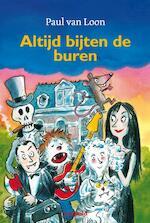 Altijd bijten de buren - Paul van Loon (ISBN 9789025850241)