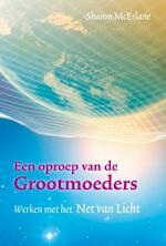 Een oproep van de Grootmoeders - Sharon McErlane (ISBN 9789460150265)