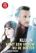Komt een vrouw bij de dokter - Kluun (ISBN 9789057592409)