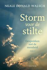 Gesprekken met de mensheid 1 Storm voor de stilte - Neale Donald Walsch (ISBN 9789000323784)