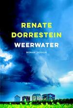 Weerwater - Renate Dorrestein (ISBN 9789057597121)