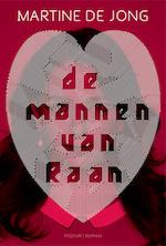 De mannen van Raan - Martine de Jong (ISBN 9789057597268)