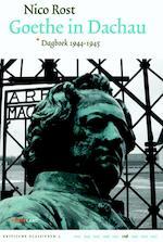 Goethe in Dachau - Nico Rost (ISBN 9789081662888)