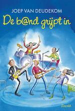 De Band grijpt in - Joep van Deudekom (ISBN 9789025864262)