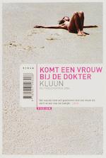 Komt een vrouw bij de dokter - Kluun (ISBN 9789057593208)