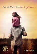De stiefmoeder - Renate Dorrestein (ISBN 9789081771788)