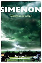 Maigret en zijn dode - Georges Simenon (ISBN 9789460423833)