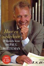 Hoor en wederhoor + CD - Paul Witteman (ISBN 9789050186230)