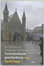 Parlementaire geschiedenis van Nederland - Jac Bosmans, Alexander van Kessel (ISBN 9789461052780)