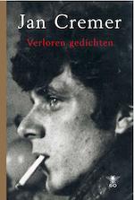 Verloren gedichten - Jan Cremer (ISBN 9789023484684)