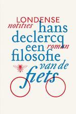 Een filosofie van de fiets - Hans Declercq (ISBN 9789460421457)