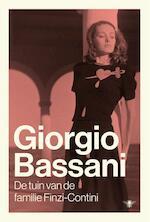 De tuin van de familie Finzi-Contini - Giorgio Bassani (ISBN 9789023493792)