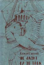 De jacht op de trek - Lewis Carroll (pseud. van C.L. Dodgson.), Erdwin Spits, Inge Vogel