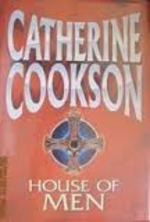 House of Men - Catherine Cookson (ISBN 9781585470709)