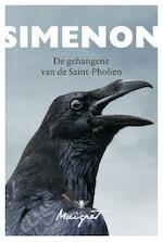 De gehangene van Saint Pholien - Georges Simenon (ISBN 9789023419297)