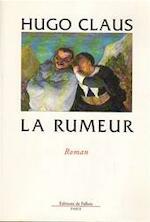 La rumeur - Hugo Claus, Alain van Crugten (ISBN 9782877063036)