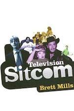 Television Sitcom - B. Mills (ISBN 9781844570881)