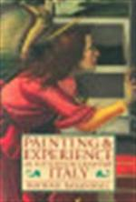Painting and experience in fifteenth century Italy - Michael Baxandall (ISBN 9780192821447)