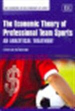 The Economic Theory of Professional Team Sports - Stefan Késenne (ISBN 9781848441200)